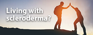 Living with scleroderma?